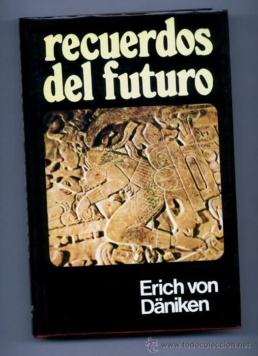 Erich Von Daniken-Recuerdos Del Futuro , Regreso a Las Estrellas y el mensaje de los dioses ( documentales )