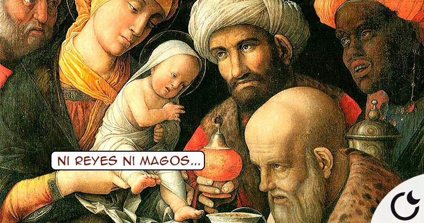 Los Reyes Magos ..Ni reyes ni magos..¿Sabios?¿Hombres de ciencia?¿ASTROLOGOS?