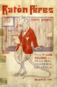 ¿Cuál es el origen de ' El Ratoncito Pérez '?