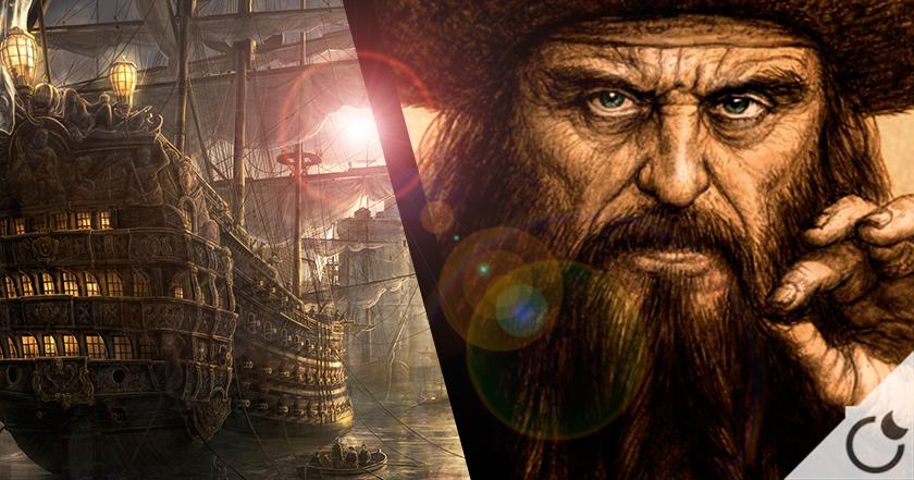 10 fascinantes datos sobre BARBANEGRA, el pirata más famoso de la historia