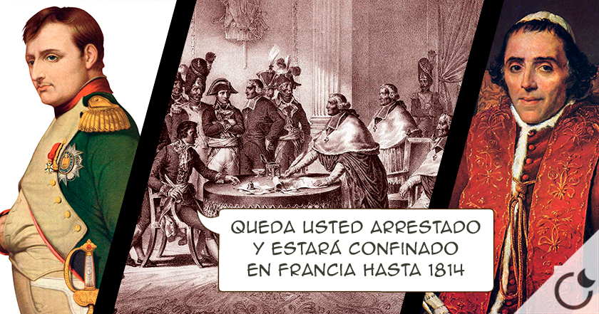 El día en que Napoleón secuestró al papa de Roma