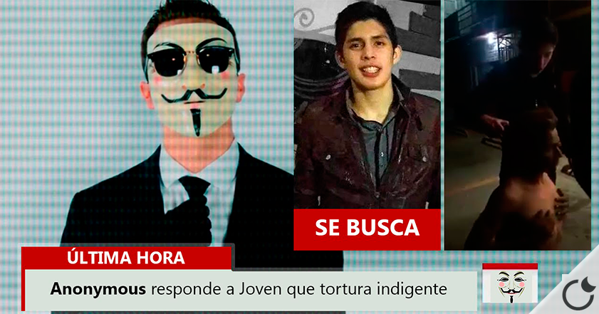 Anonymous AMENAZA a un mexicano por torturar y humillar a un mendigo