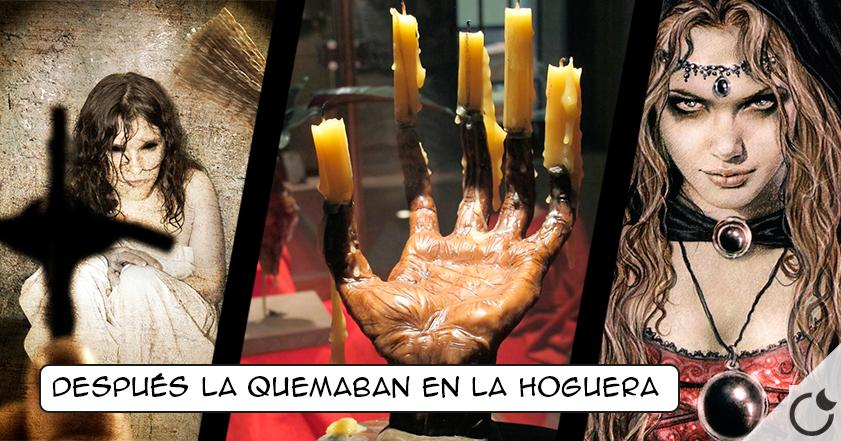 La «mano de Gloria» la «mejor» condena de la Inquisición por bruja.