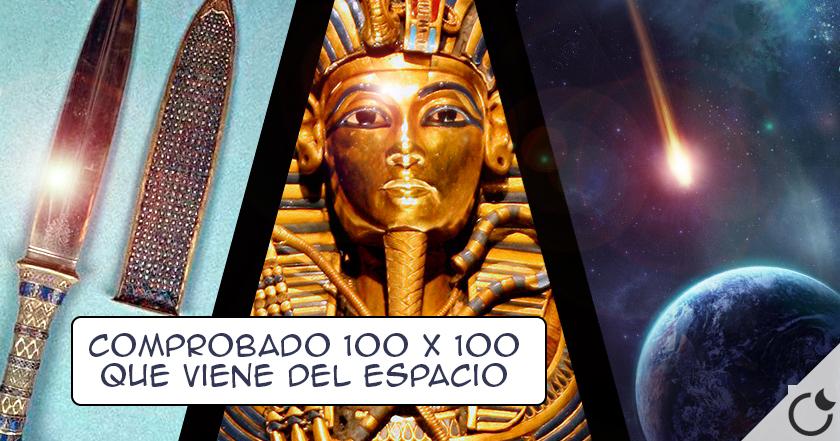 El puñal de TUTANKAMÓN es de origen EXTRATERRESTRE. COMPROBADO CIENTÍFICAMENTE 100 X 100