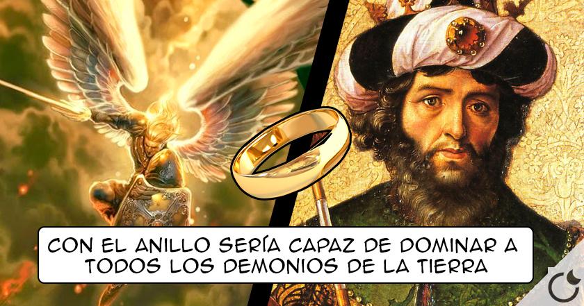 La historia del Rey Salomón y el misterio del Anillo del Arcángel San Miguel