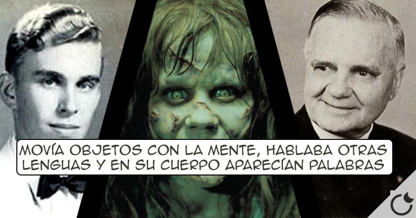 """El caso que inspiró la película """"EL EXORCISTA"""". Ronaldd Doe: Toda SU HISTORIA"""