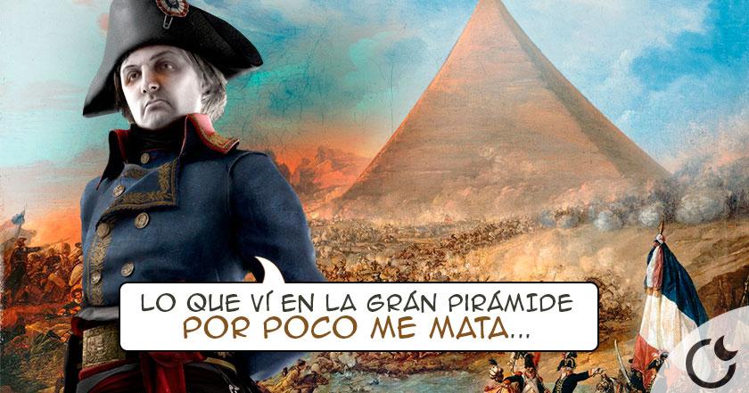 Napoleón DURMIÓ EN LA GRÁN PIRÁMIDE y lo que vió LO DEJÓ ATERRORIZADO