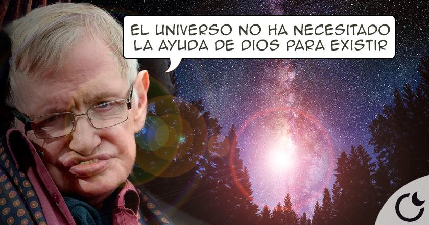 Stephen Hawking: Dios NO CREÓ EL UNIVERSO y NI SIQUIERA EXISTE