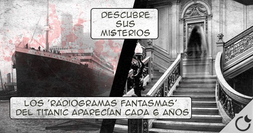 Titanic SIGUE MANDANDO SOS cada 6 años y otros insólitos MISTERIOS del mismo