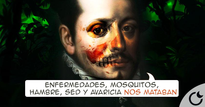 El DÍA A DÍA de un conquistador español en América: Una PESADILLA de MUERTE