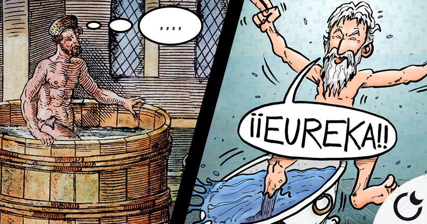 El Origen de la palabra «EUREKA» y la emoción de ARQUÍMEDES corriendo DESNUDO al pronunciarla