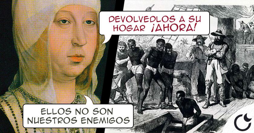 Isabel la católica, INDIGNADA, mandó DE VUELTA los esclavos TRAIDOS POR COLÓN