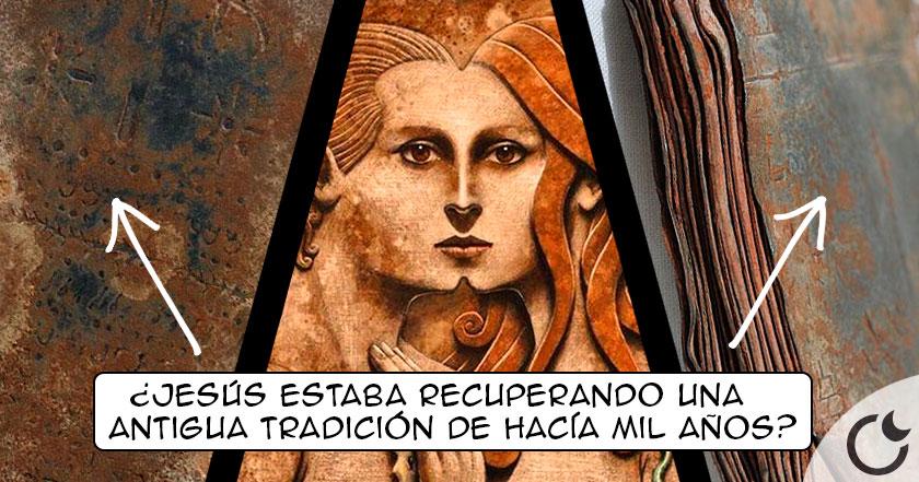 Jesús adoraba a DIOS FEMENINO y MASCULINO a la VEZ. Así AFIRMAN tablillas del S.I