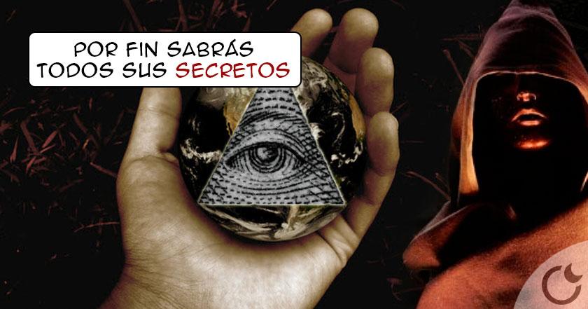 Los Illuminati: 13 secretos que NO SABÍAS y aquí te ENTERARÁS