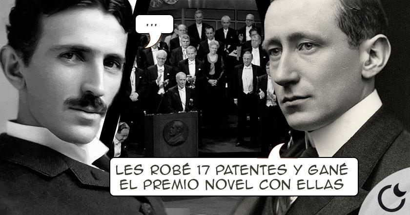 Las patentes que robaron a Nikola Tesla y que ganaron el Nobel.
