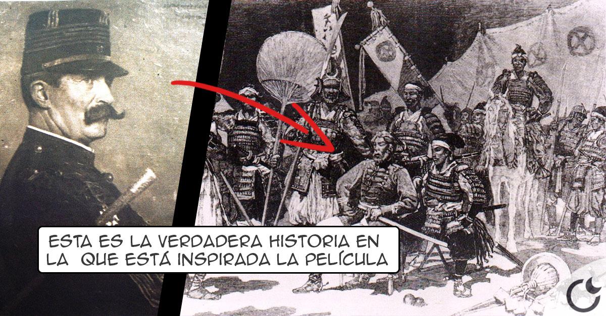 La VERDADERA HISTORIA de EL ÚLTIMO SAMURÁi. Conócela aquí.